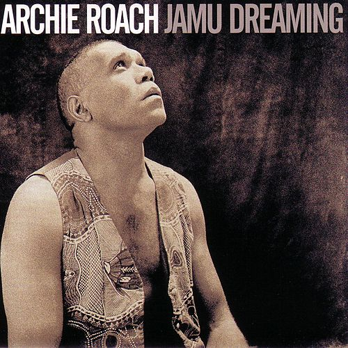 Jamu Dreaming by Archie Roach