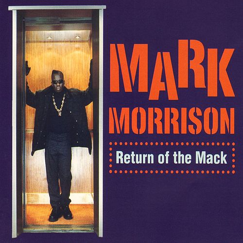 Return Of The Mack de Mark Morrison