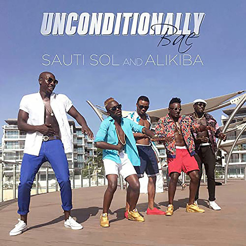 Unconditionally Bae by Sauti Sol