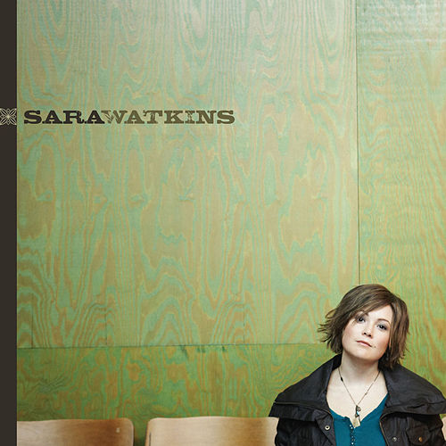 Too Much by Sara Watkins