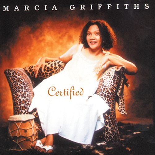 Certified by Marcia Griffiths