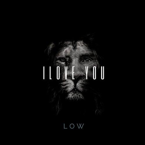 I Love You de Low