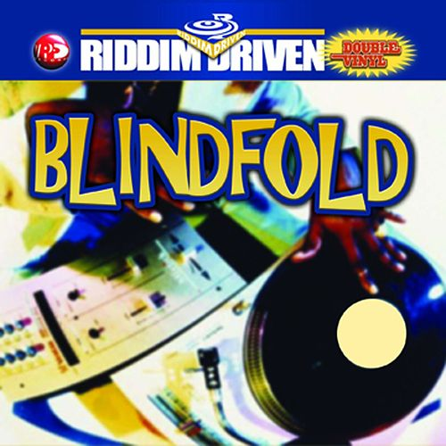 Riddim Driven: Blindfold by Various Artists