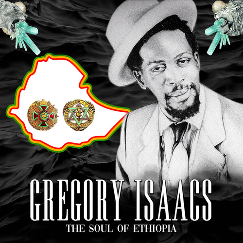 The Soul of Ethiopia by Gregory Isaacs