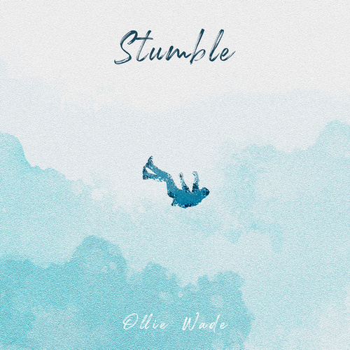 Stumble by Ollie Wade