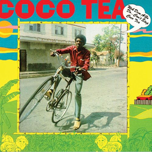 Weh Dem A Go Do...Can't Stop Cocoa Tea de Cocoa Tea