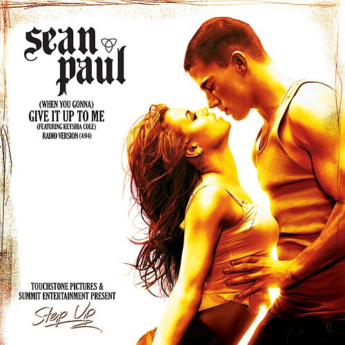 [When You Gonna] Give It Up To Me de Sean Paul