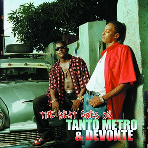 The Beat Goes On by Tanto Metro & Devonte
