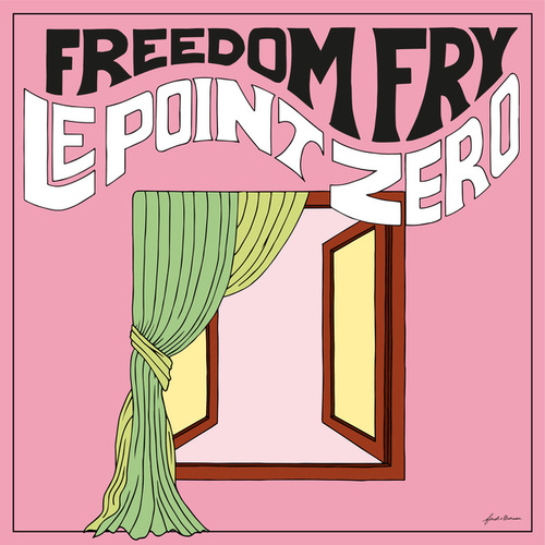 Le Point Zéro by Freedom Fry