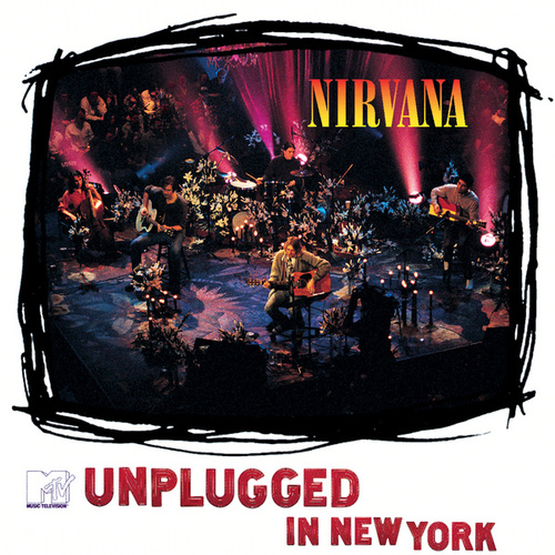 MTV Unplugged In New York (25th Anniversary) by Nirvana