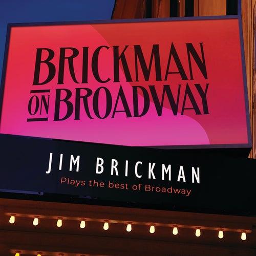 Brickman On Broadway by Jim Brickman