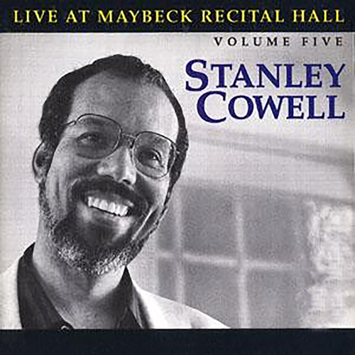 The Maybeck Recital Series, Vol. 5 by Stanley Cowell