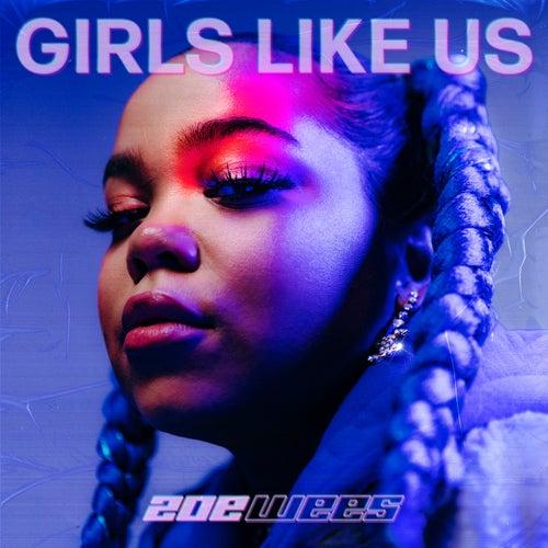 Girls Like Us von Zoe Wees