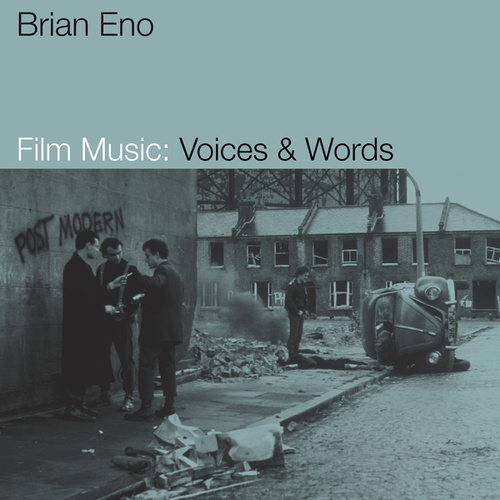 Film Music: Voices & Words by Brian Eno