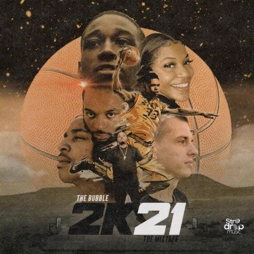 Str8Drop Music Presents - The Bubble 2K21 de Eskimo Jones