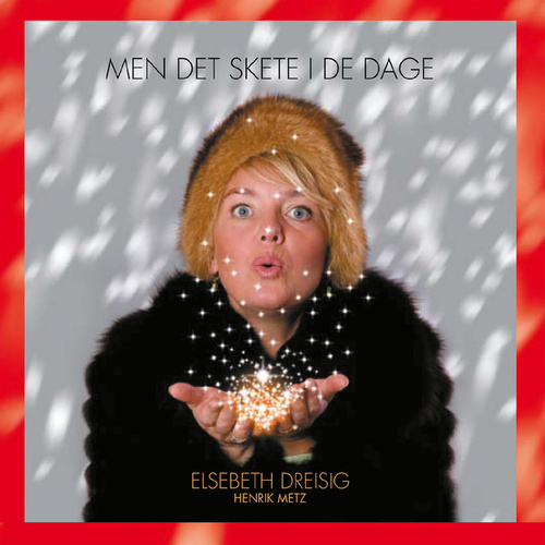 Men Det Skete I De Dage by Elsebeth Dreisig