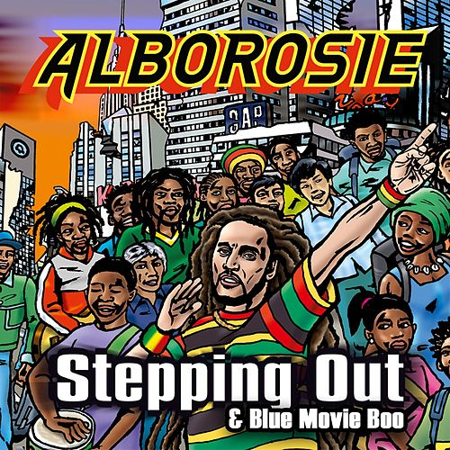 Steppin Out & Blue Movie Boo von Alborosie