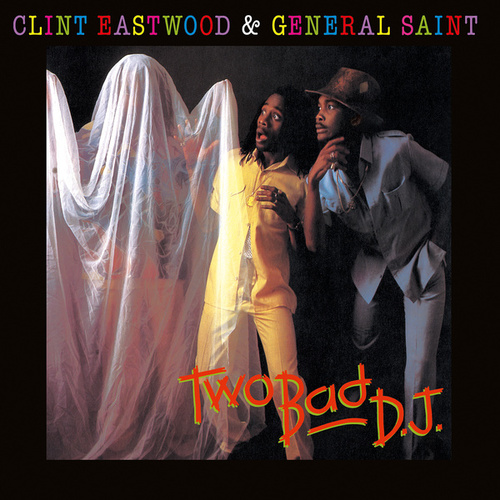 Two Bad DJ by Clint Eastwood