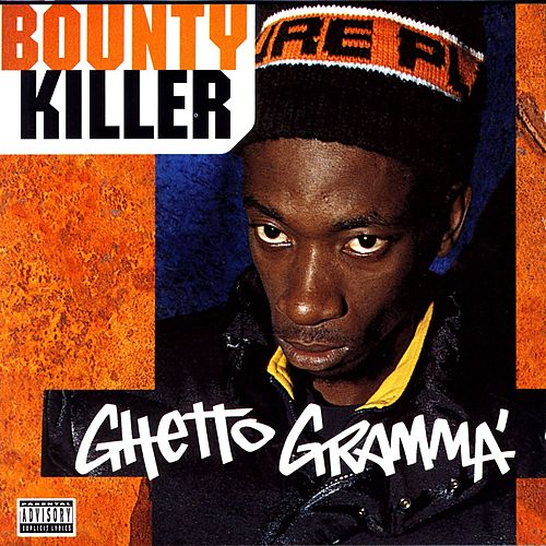 Ghetto Gramma by Bounty Killer