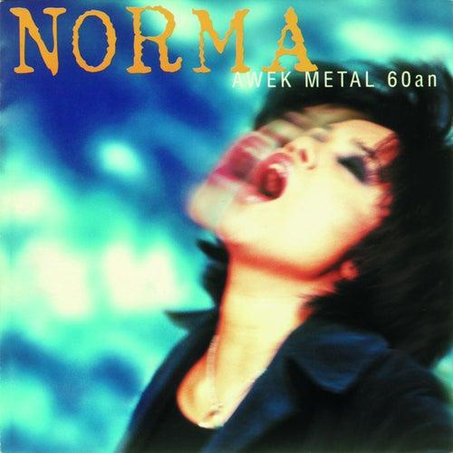 Awek Metal 60an de N.O.R.M.A.