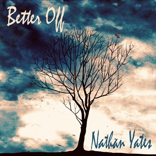 Better Off de Nathan Yates