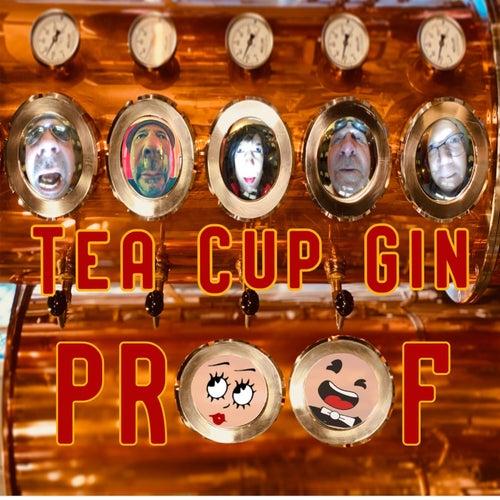 Proof von Tea Cup Gin