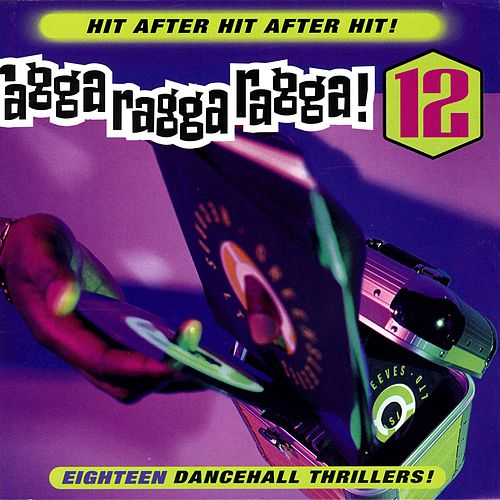 Ragga Ragga Ragga 12 de Various Artists