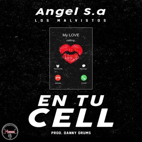En tu cell by Angel S.a