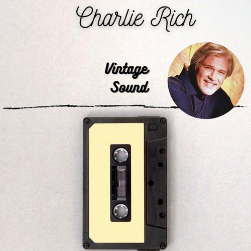 Charlie Rich - Vintage Sound by Charlie Rich