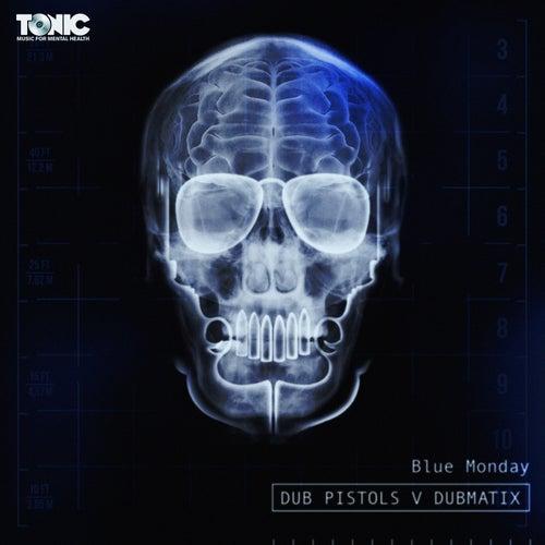 Blue Monday by Dub Pistols