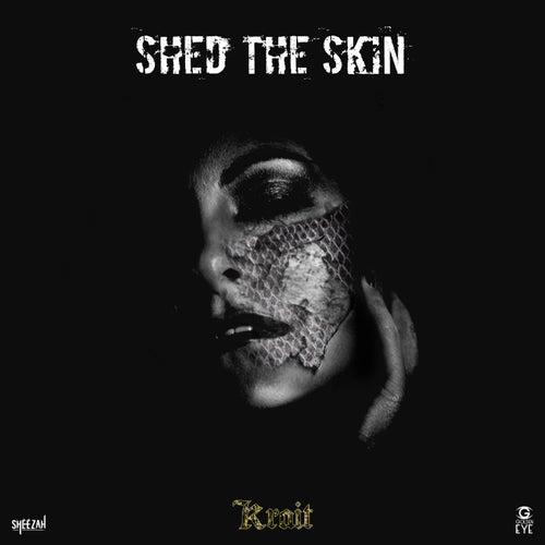 Shed the skin de Krait