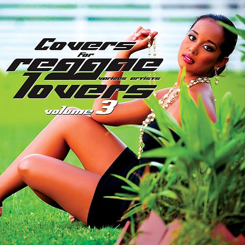 Covers For Reggae Lovers Vol. 3 by Various Artists