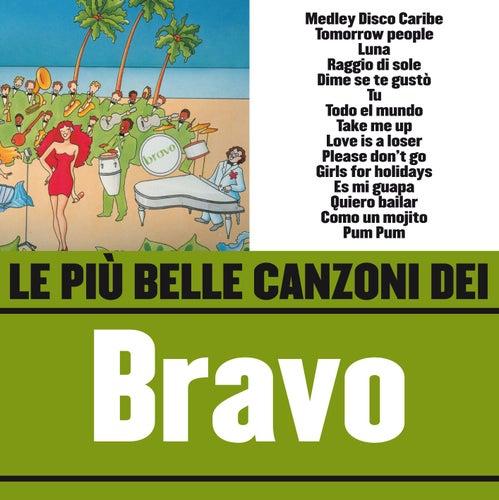Le più belle canzoni dei Bravo von Bravo