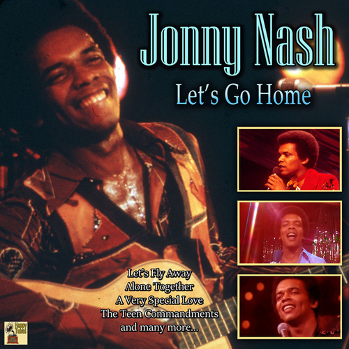 Let's Go Home by Johnny Nash