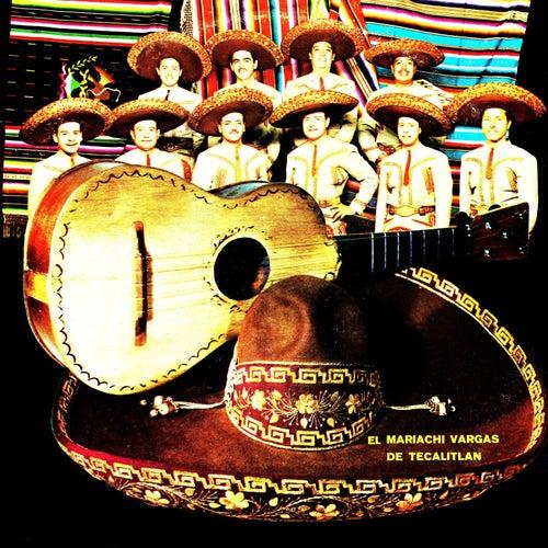 El Mariachi Vargas de Tecalitlán by Mariachi Vargas de Tecalitlan