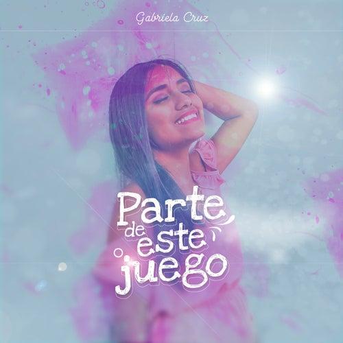 Parte de Este Juego by Gabriel A. Cruz