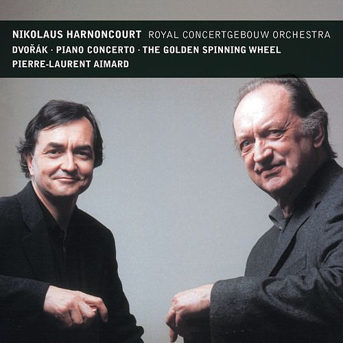 Dvorák : Piano Concerto & The Golden Spinning Wheel de Pierre-Laurent Aimard, Nikolaus Harnoncourt & Royal Concertgebouw Orchestra