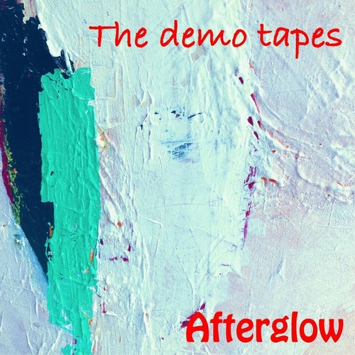 Afterglow de The Demo Tapes