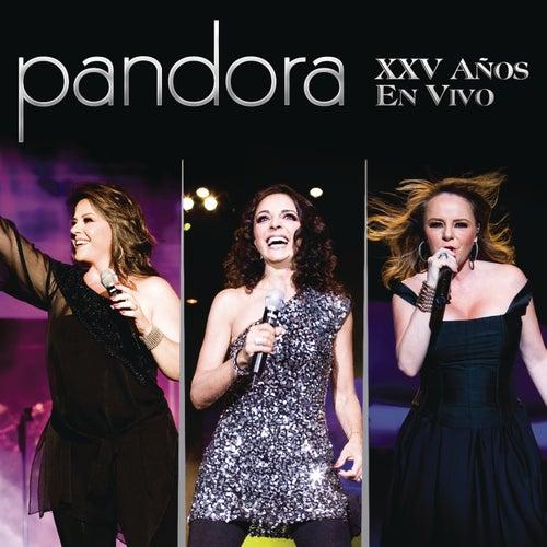 Pandora XXV Años En Vivo de Pandora