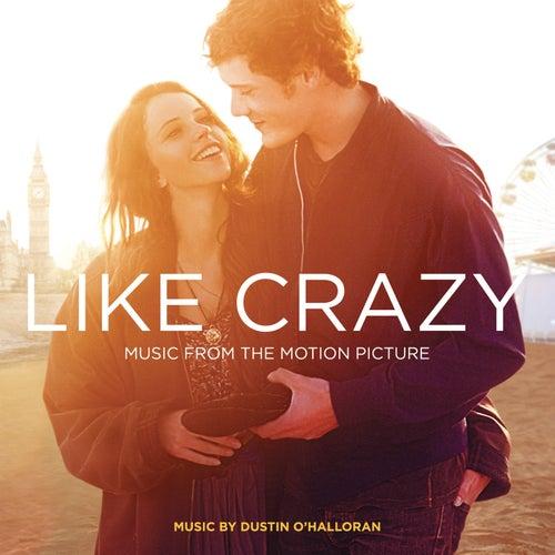 Like Crazy de Dustin O'Halloran