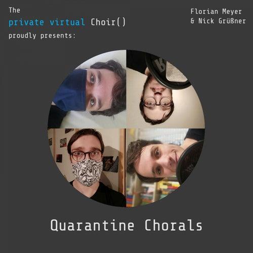 Quarantine Chorals by private virtual Choir