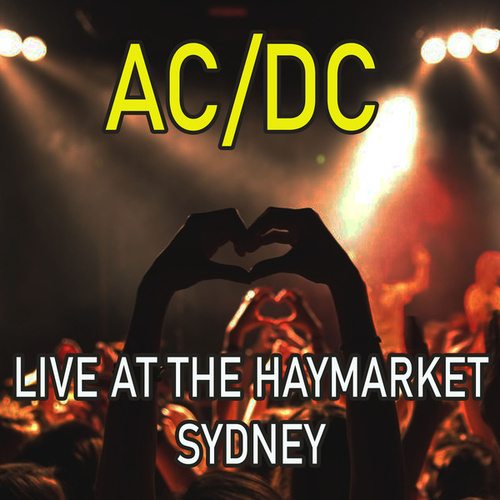 Live at the Haymarket, Sydney (Live) de AC/DC