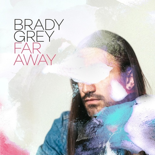 Far Away by Brady Grey