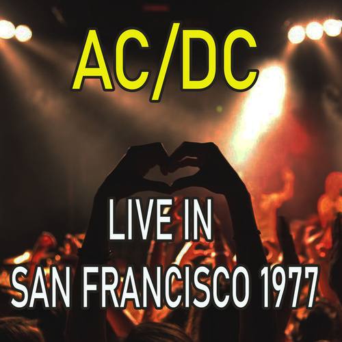 Live in San Francisco 1977 (Live) de AC/DC