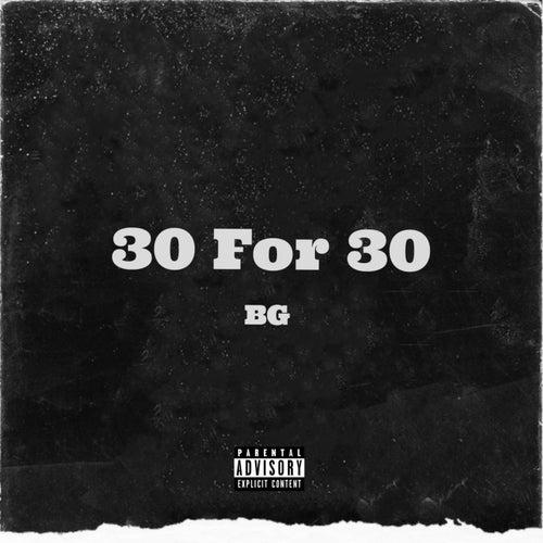 30 For 30 de B.G.