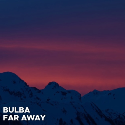 Far Away de Bulba