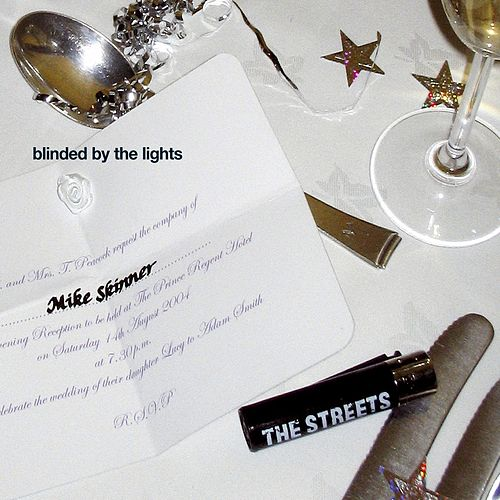 Blinded By The Lights de The Streets