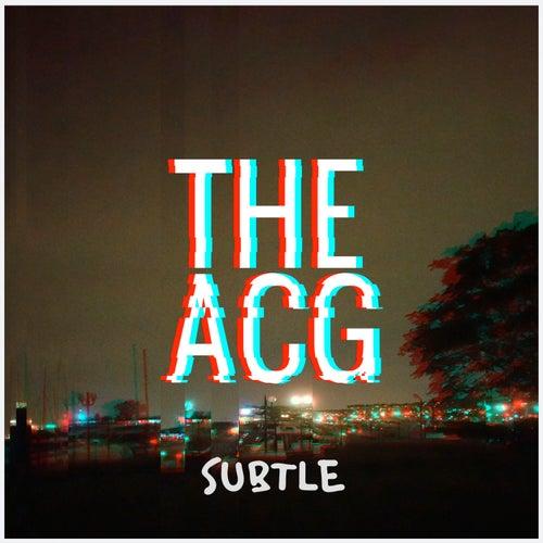 Subtle by Acg