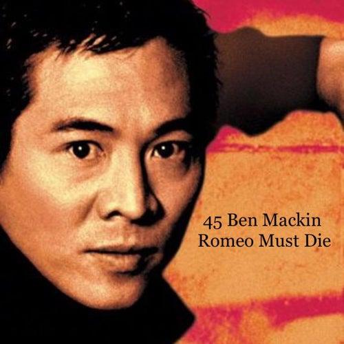 Romeo Must Die di 45 Ben Mackin