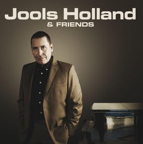 Jools Holland & Friends von Jools Holland